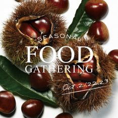 SEASONAL FOOD GATHERING 2016.10.21(金)- 10.23…