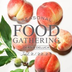 SEASONAL FOOD GATHERING 2017.7.21(金)- 7.23(日)