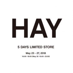 HAY 5 DAYS LIMITED STORE<br> 2018.5.23(水)- 5…