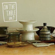 ON THE TABLE VOL.9 小さなうつわと道具 2019.10.18(金) -…